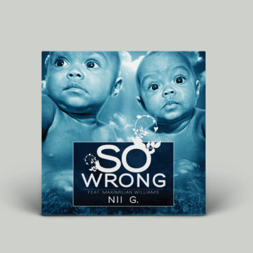 Nii G – So Wrong Single Cover