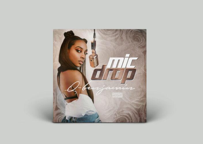 Mic Drop [Single] by Q-Benjamin