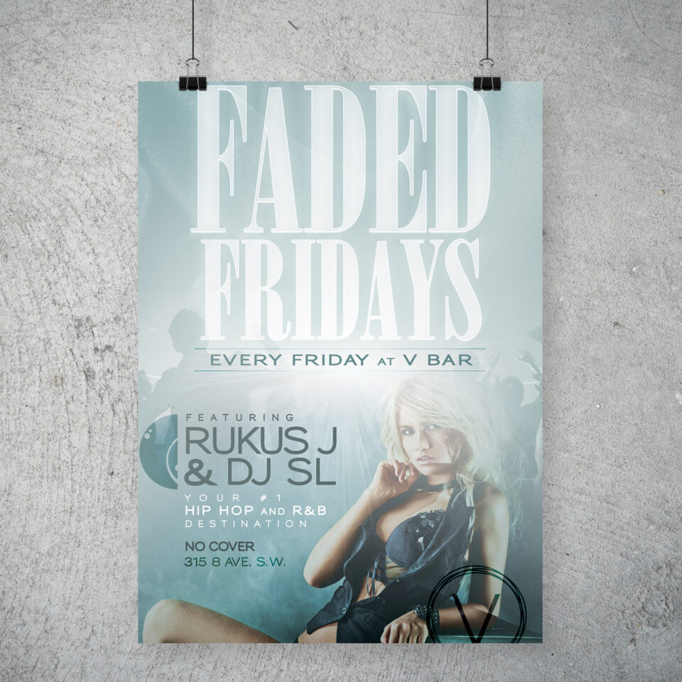 Faded Fridays event poster